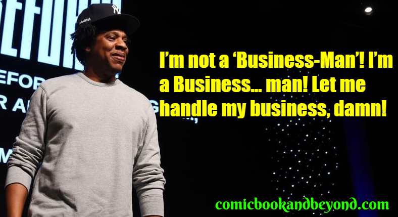 100 Jay Z Quotes That Are Intrinsic Yet Impressive Comic Books Beyond