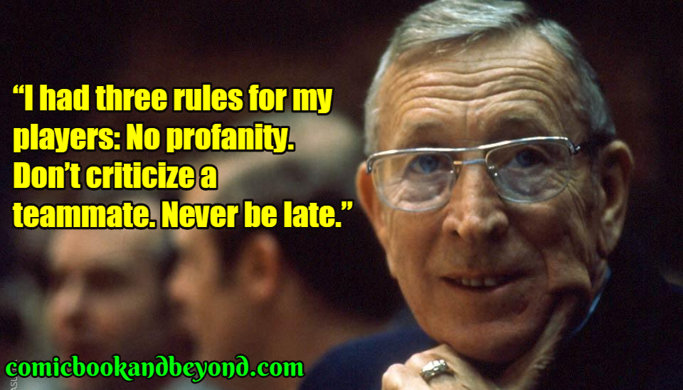 100 John Wooden Quotes Which Are Motivationally Encouraging Comic