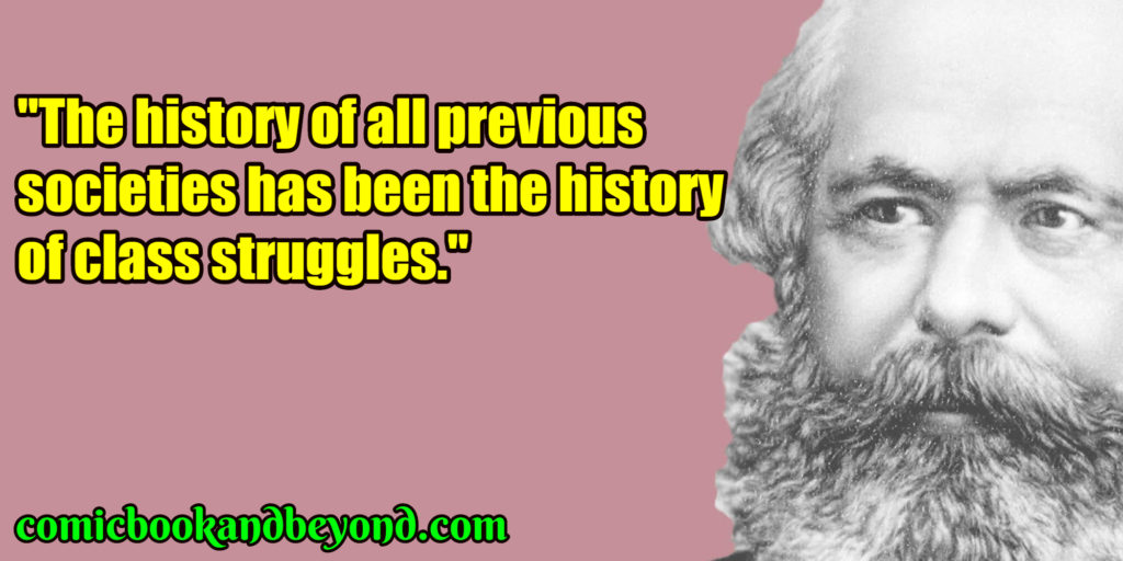 100+ Karl Marx Quotes Will Show You Why He Was A Good Journalist