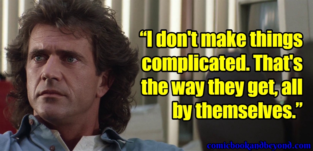 Lethal Weapon Popular Quotes