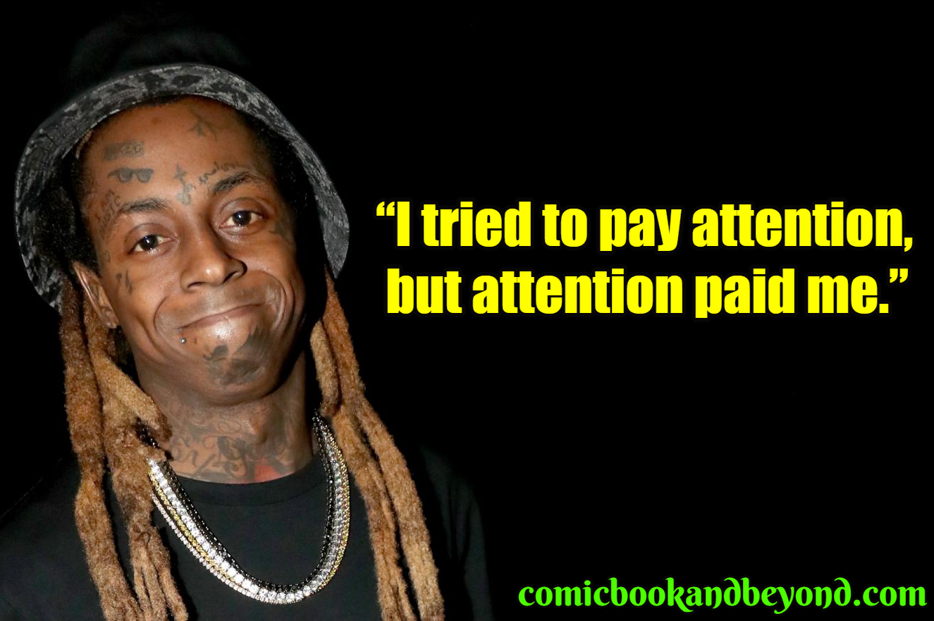 Swell 130 Lil Wayne Quotes That Makes Him The Coolest Rapper Comic Funny Birthday Cards Online Inifodamsfinfo