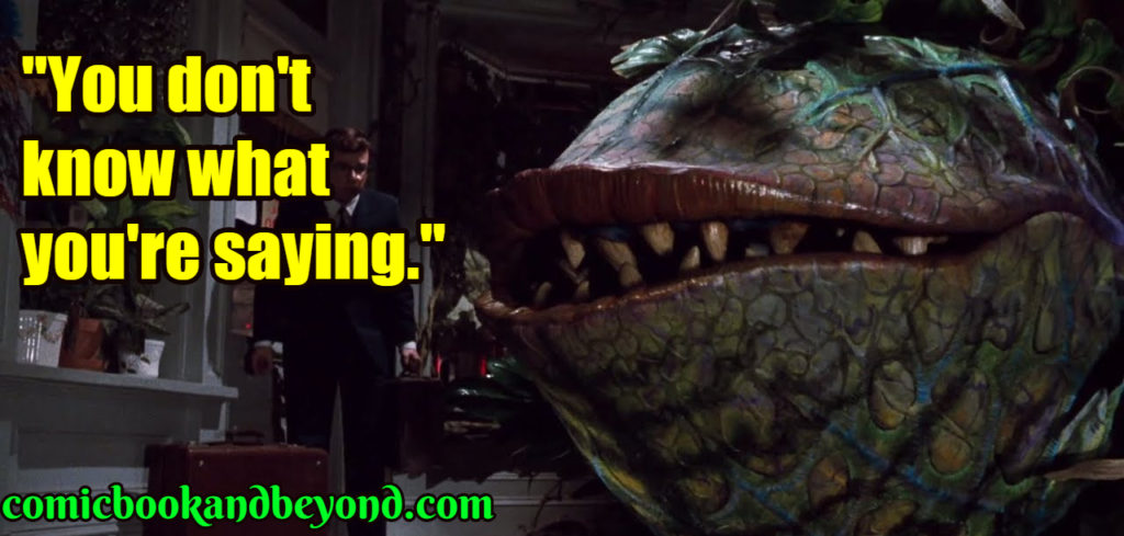 Little Shop of Horrors saying