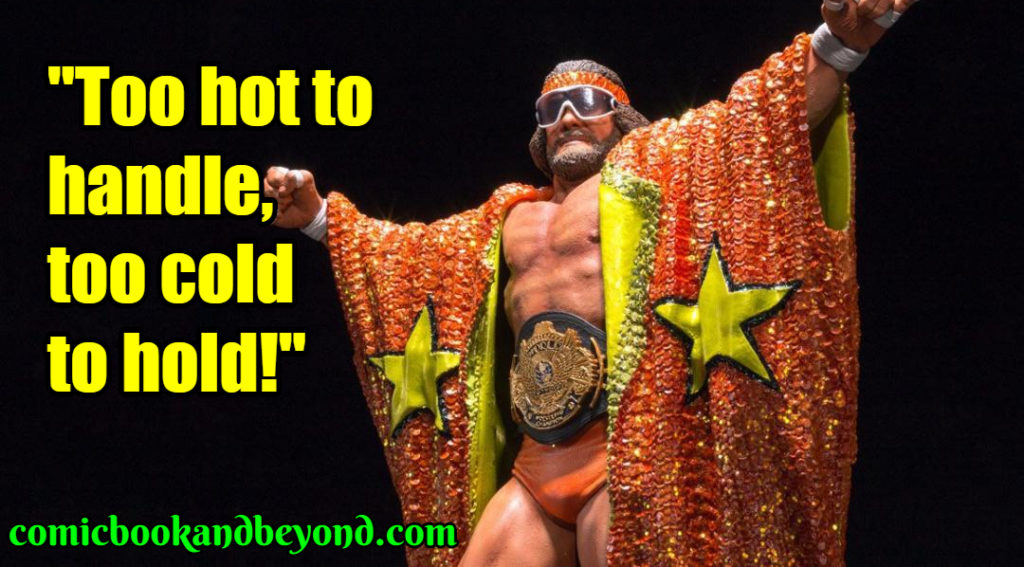 Macho Man quotes
