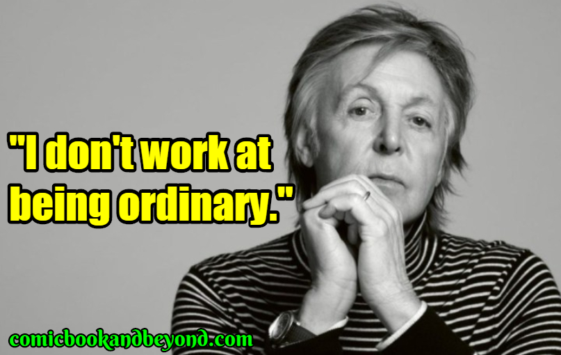 Paul McCartney Popular Quotes