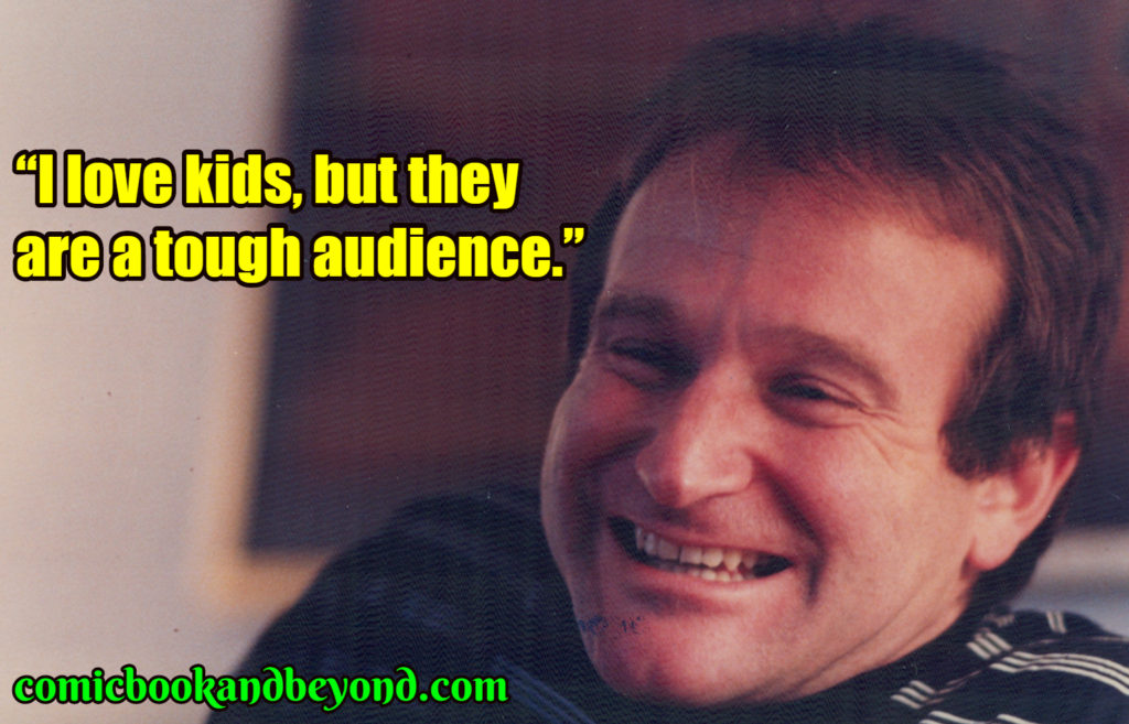 Robin Williams saying