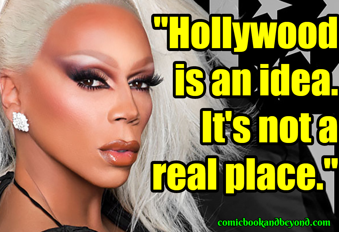 RuPaul Famous Quotes