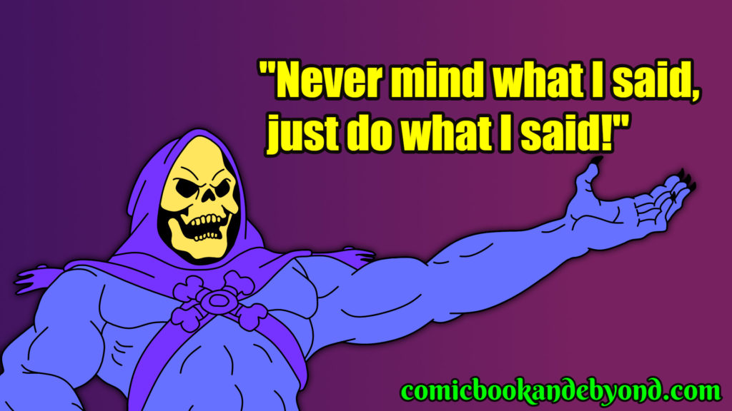 Skeletor Quotes