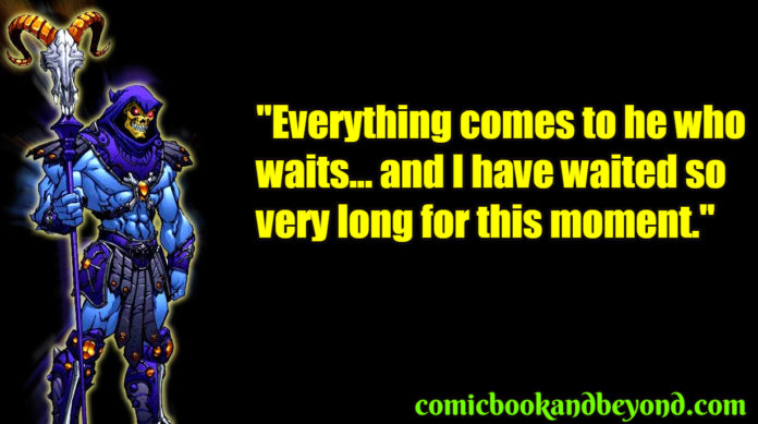 Skeletor best Quotes