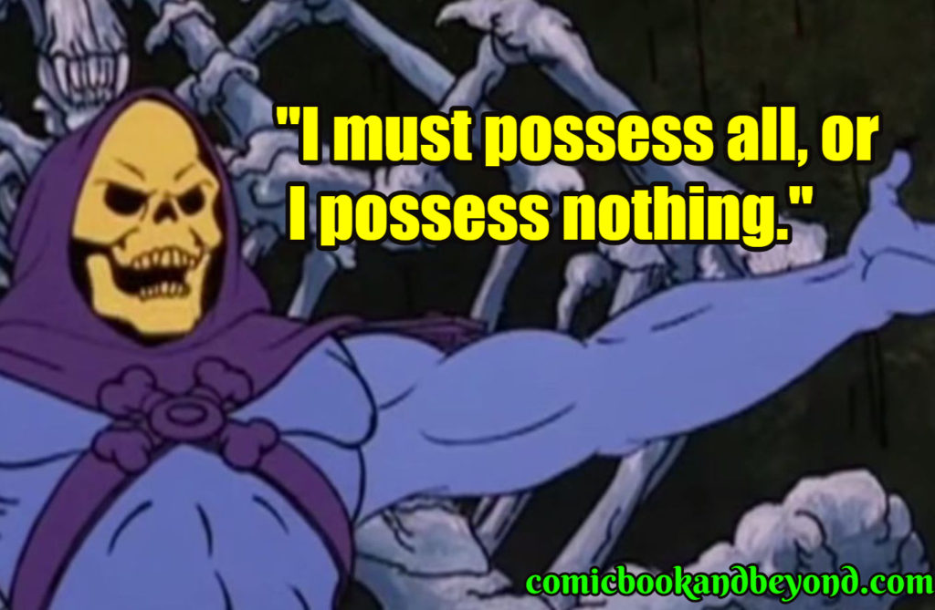 Skeletor saying