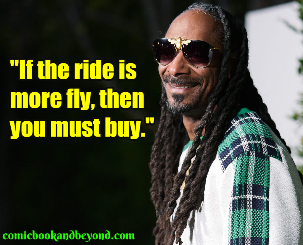 140+ Snoop Dogg Quotes From The Then Turned Snoop Lion