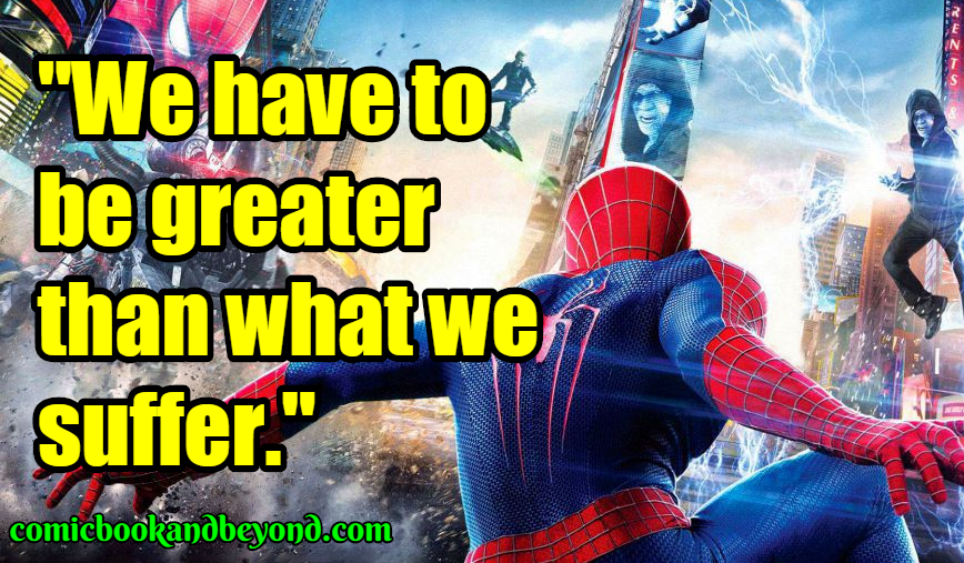The Amazing Spider-Man2 Sayings