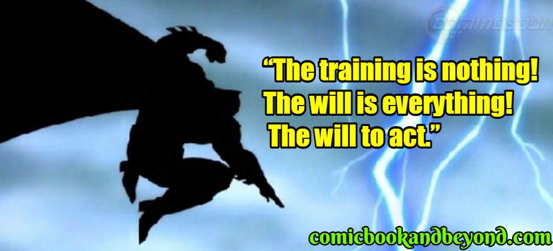 100+ The Dark Knight Returns Quotes From The Caped Crusader Of The