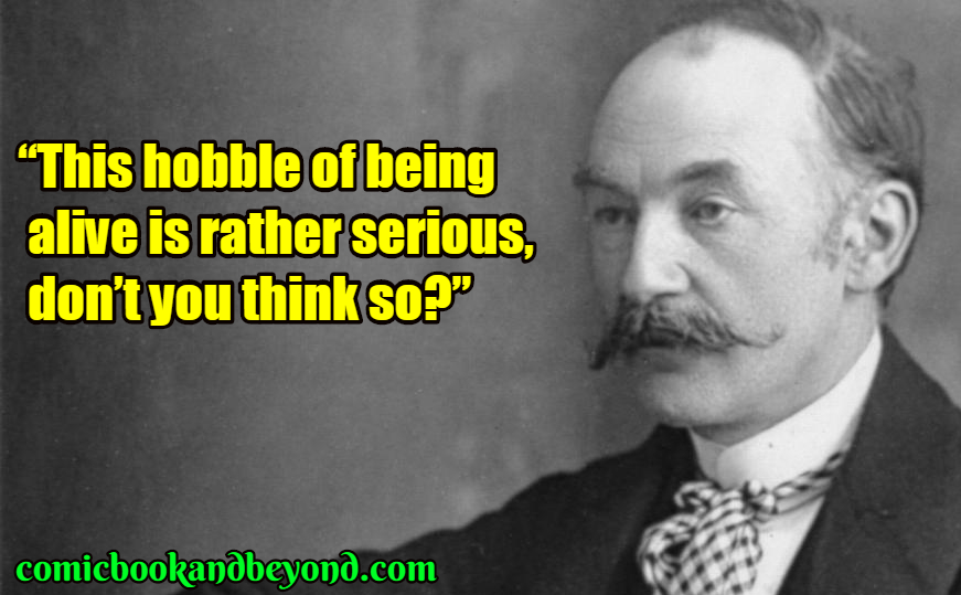 Thomas Hardy saying
