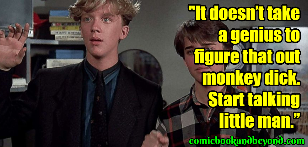 Weird Science Quotes