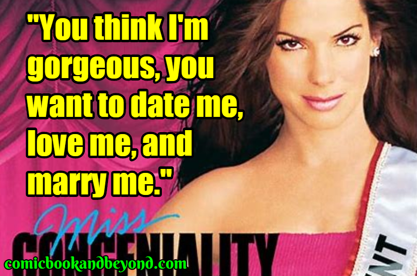 100+ Miss Congeniality Quotes Tell Us About The Story Of An ...