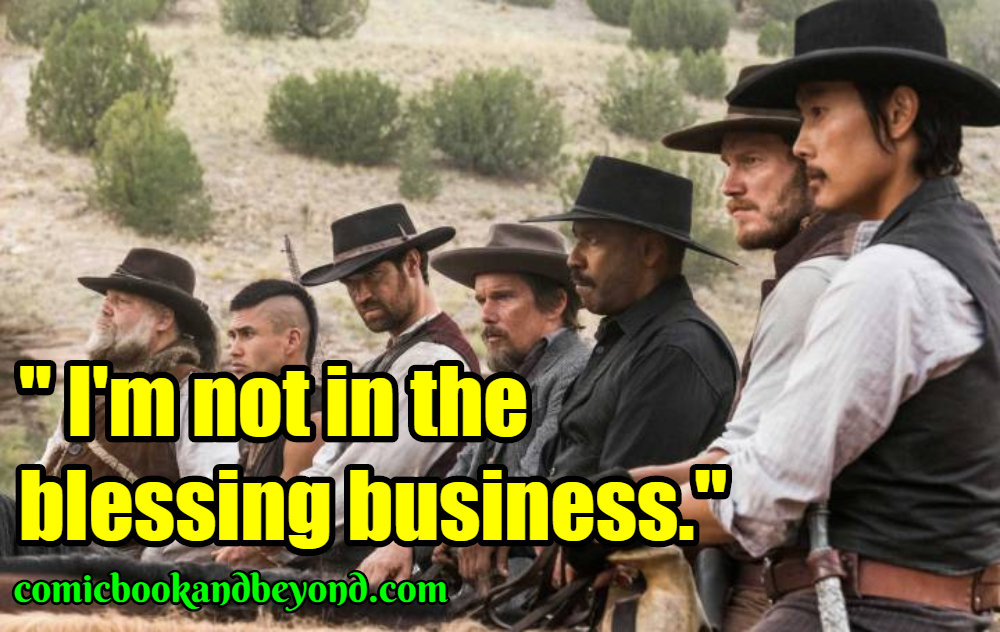 The Magnificent Seven Sayings