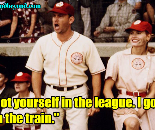 A League of Their Own Quotes Archives - Comic Books & Beyond