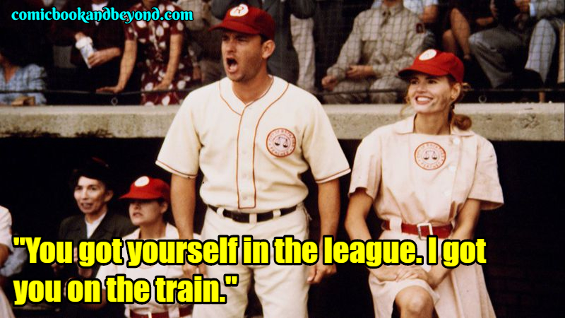 A League of Their Own best Quotes
