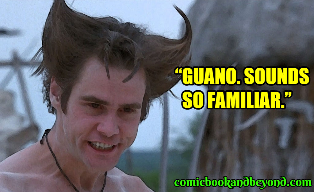 Ace Ventura Pet Detective best quotes