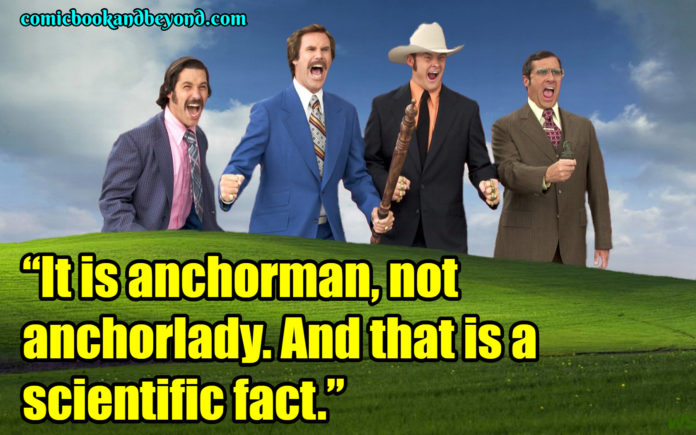 Anchorman The Legend of Ron Burgundy saying