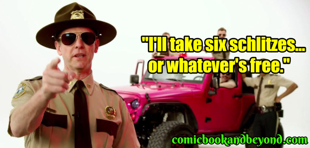 Billy Super Troopers best quotes