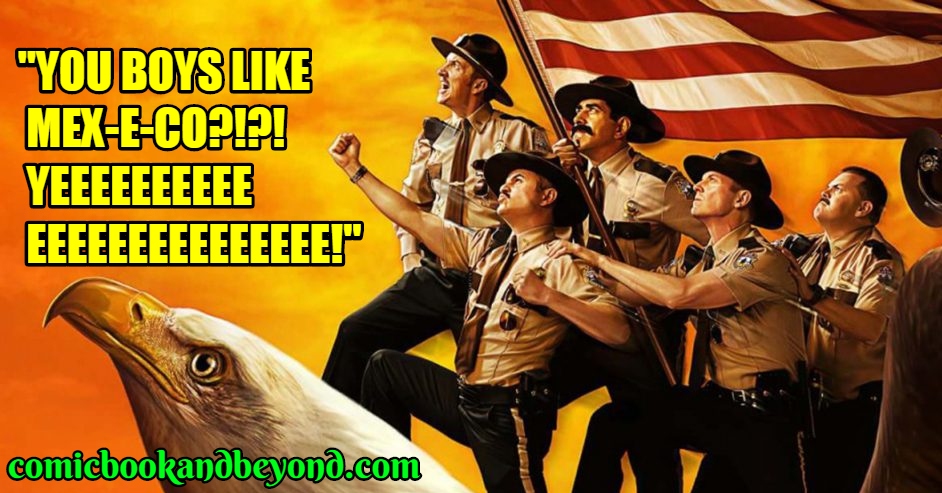 Billy Super Troopers saying