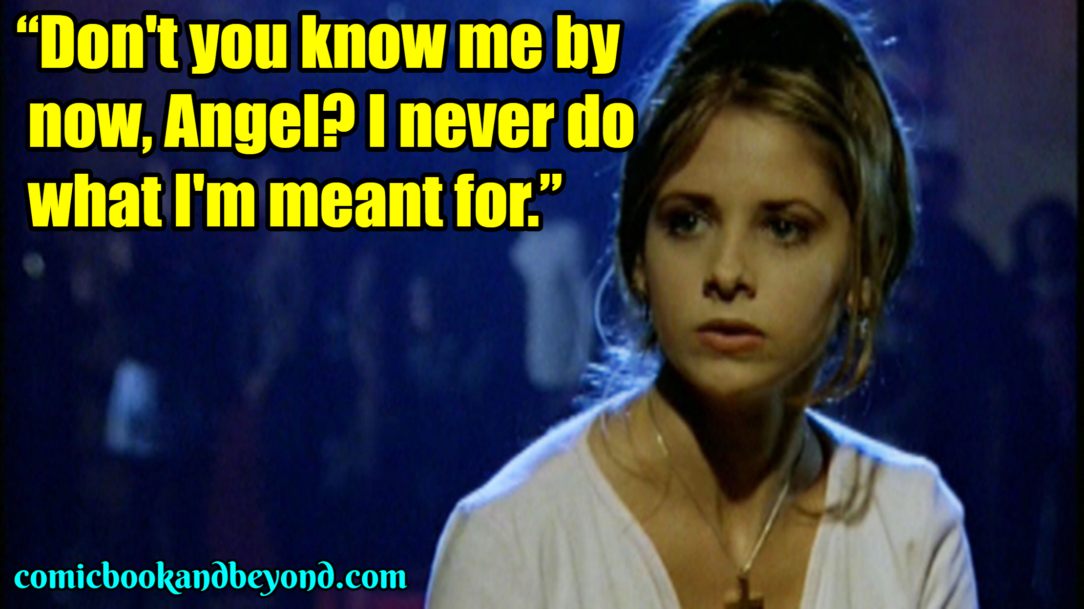 Buffy the Vampire Slayer best Quotes