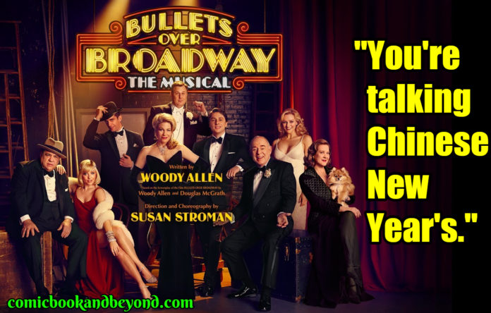 Bullets over Broadway popular quotes