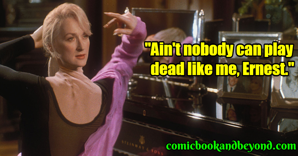 Death Becomes Her best quotes