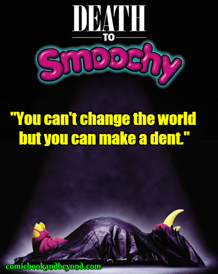 Death to Smoochy saying