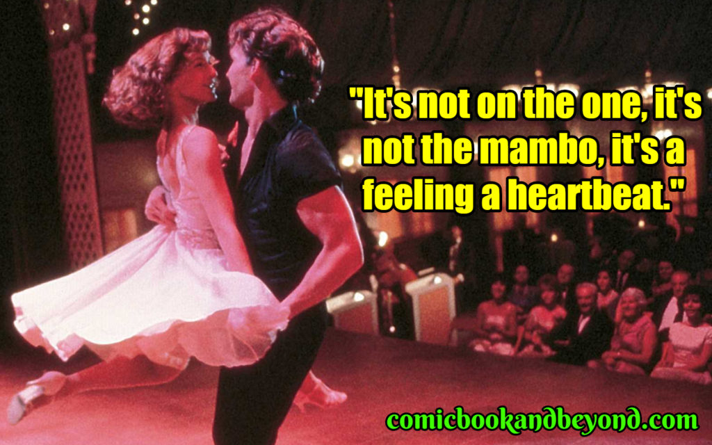 Dirty Dancing popular quotes