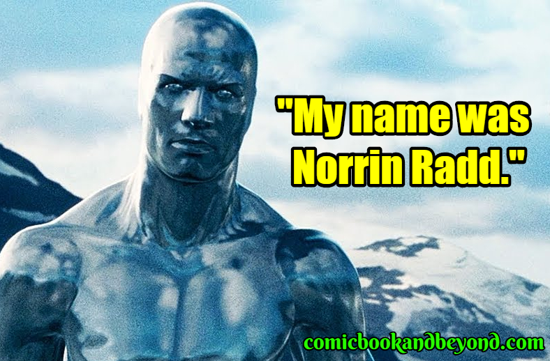 Fantastic Four Rise of the Silver Surfer saying