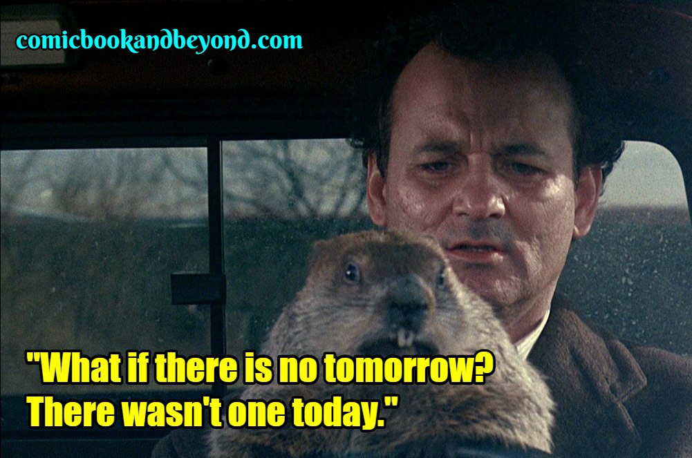 Groundhog Day famous quotes (2)