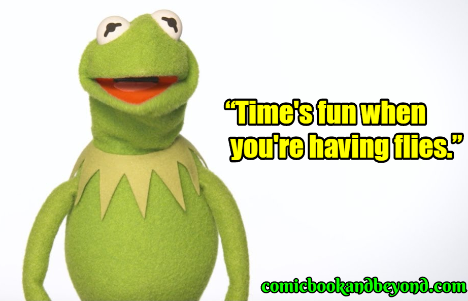 60+ Kermit the Frog Quotes From The Muppet Star - Comic