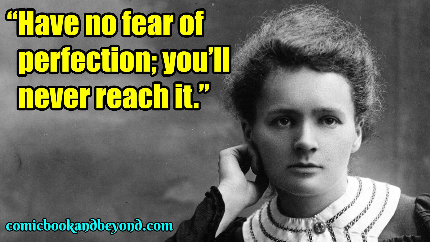 Marie Curie Best Quotes