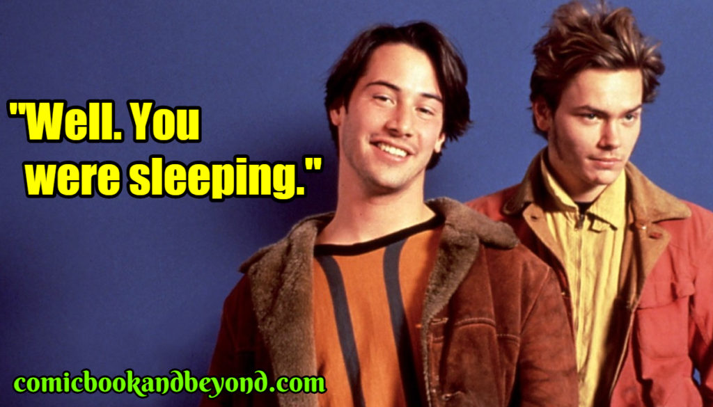 My Own Private Idaho famous quotes