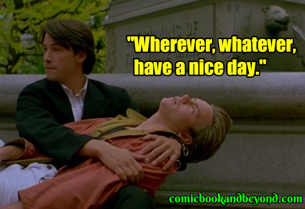 My Own Private Idaho saying