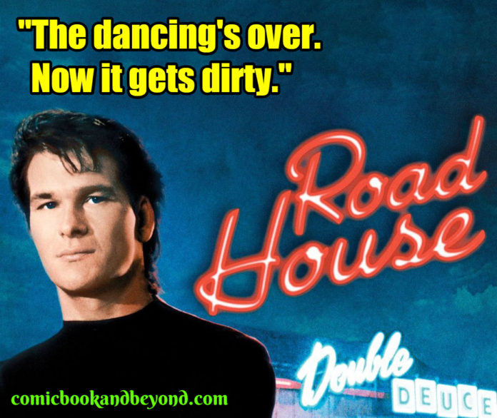 Road House best quotes
