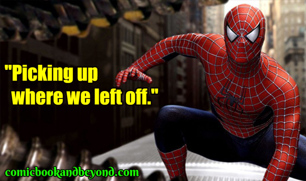 Spider-Man 2 famous quotes