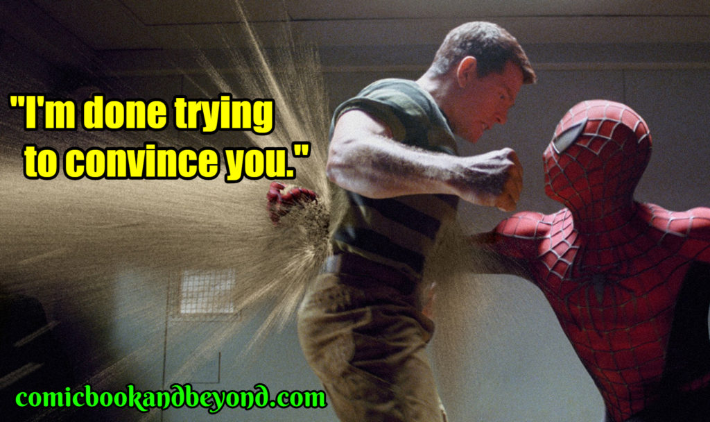 Spider-Man 3 famous quotes