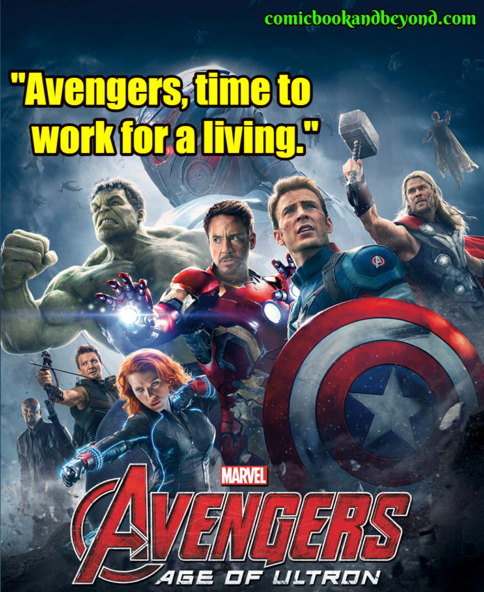 The Avengers Age of Ultron saying