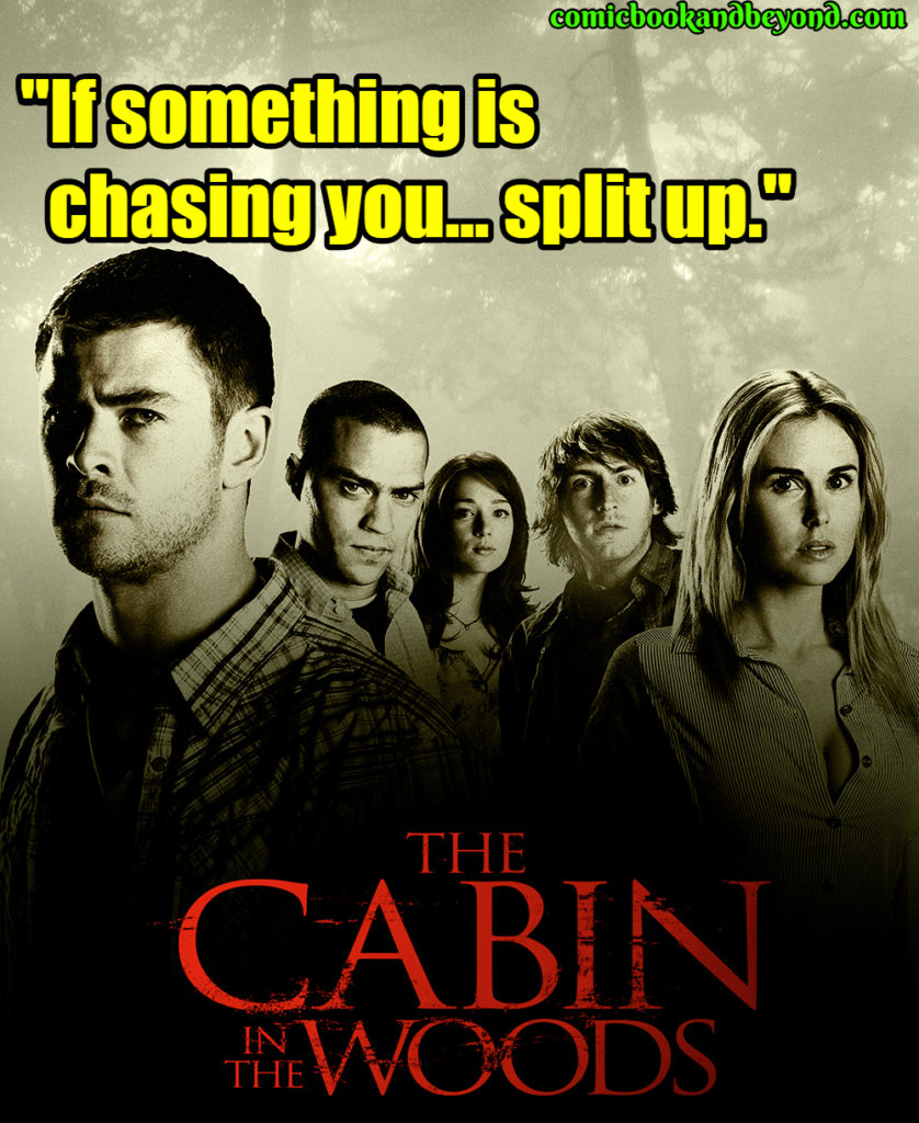 The Cabin in the Woods saying