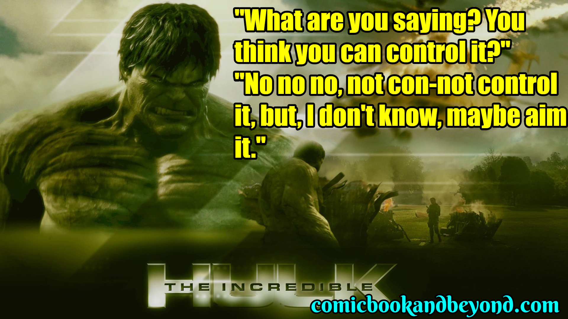 The Incredible Hulk Best quotes