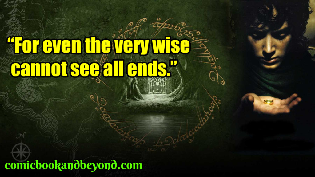 The Lord of the Rings The Fellowship of the Ring saying