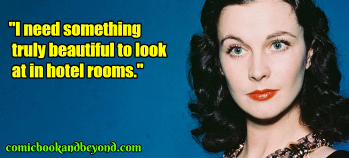 Vivien Leigh popular quotes