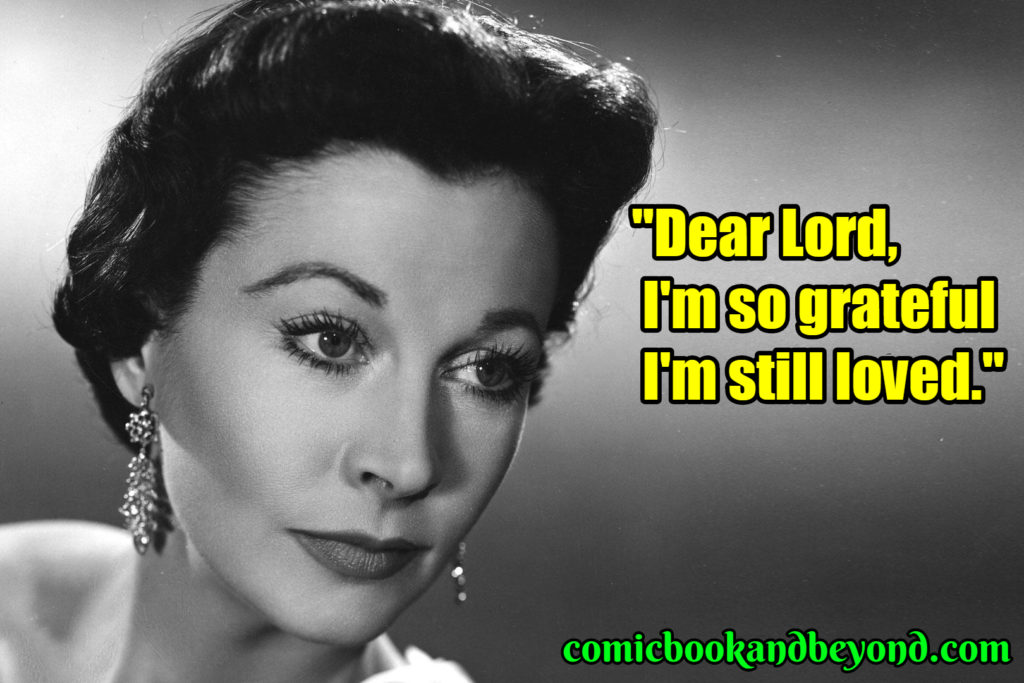 Vivien Leigh saying