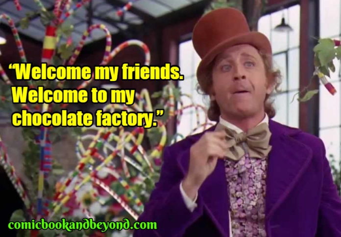 Willie Wonka and the Chocolate Factory best quotes