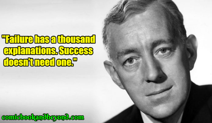 Alec Guinness saying