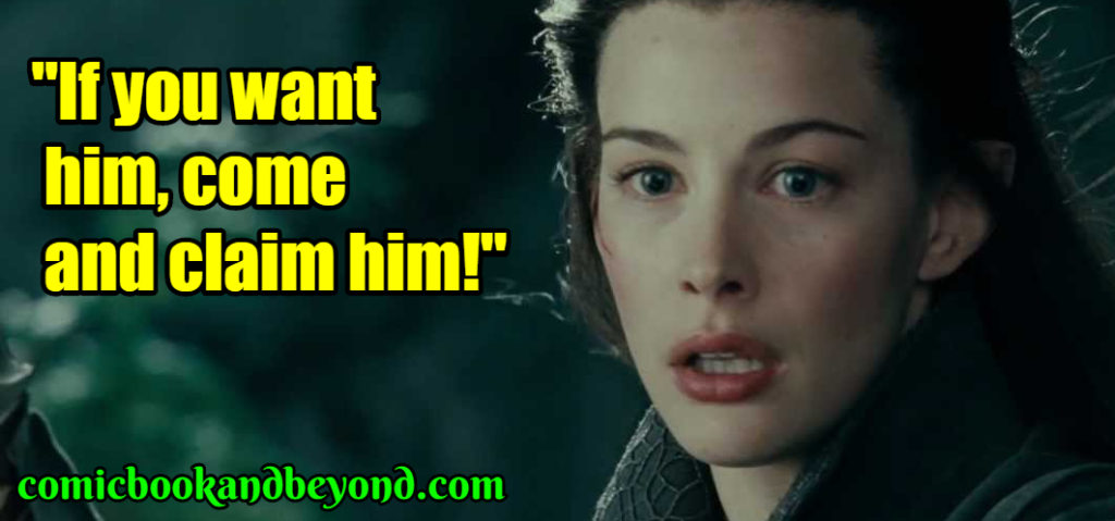 Arwen popular quotes