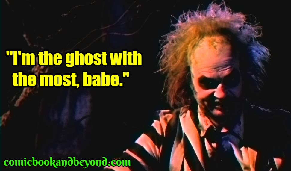 Beetlejuice famous quotes